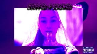Bhad Bhabie - Hi Bich - CHOPPED N SCREWED