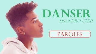 Lisandro Cuxi - Danser (paroles/lyrics + audio)