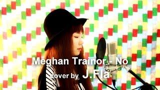 Meghan Trainor - No ( cover by J.Fla )