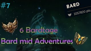 Bard mid Adventures #7 - Bronze 6 Bardtage