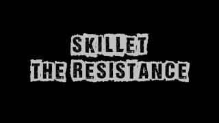 The Resistance Skillet Lyrics - Στίχοι
