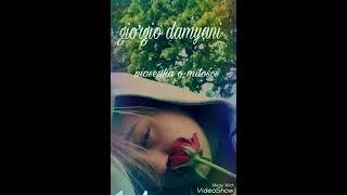 Giorgio Damyani - Piosenka o miłości