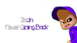Zach - Never Going Back