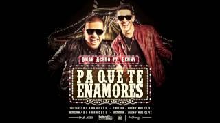Omar Acedo feat. Lenny Tavárez - Pa' Que Te Enamores (Audio)