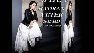 HATIRAN YETER ZARA 2015 HD