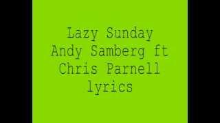 Lazy Sunday Lyrics Andy Samberg ft Chris Parnell