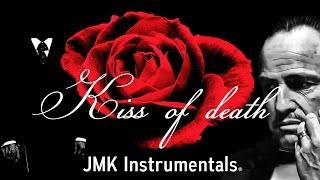 🔊 Kiss Of Death - Mafia x Gangsta Type Trap Hip Hop Beat Instrumental