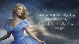 Lavender's Blue Dilly Dilly   Lyrics Cinderella 2015 Movie Soundtrack Song 360P
