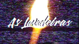 As Lavadeiras - Mãe Brasa (Webclipe Oficial)