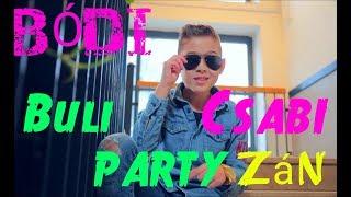 Bódi Csabi - Buli PARTYzán hivatalos videóklip