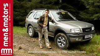 Richard Hammond Reviews The 1999 Vauxhall Frontera width=