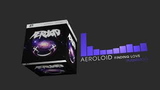 Aeroloid - Finding Love (Electro House | Plasmapool)