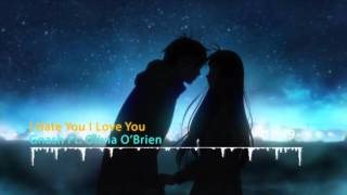 "Nightcore - ""I Hate You I Love You"" By Gnash Ft. Olivia O'Brien"