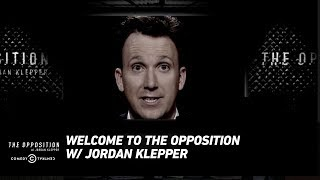 Welcome to The Opposition w/ Jordan Klepper
