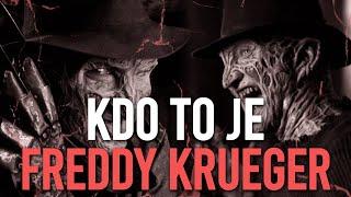 ☞ KDO TO JE ☜ - Freddy Krueger