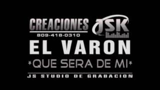 El Varon Que Sera De Mi Karaoke Demo