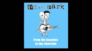 Me and Mark - Glitter Pigs (with lyrics)