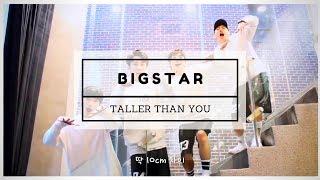 [MAMAMOO] BIGSTAR - Taller than you (male version)