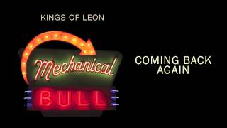 Coming Back Again - Kings of Leon (Audio)
