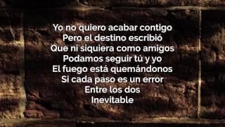 Dvicio - Inevitable con letra (lyrics) [Qué tienes tú]