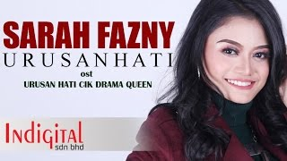 Sarah Fazny - Urusan Hati (Official Lyric Video) OST Urusan Hati Cik Drama Queen