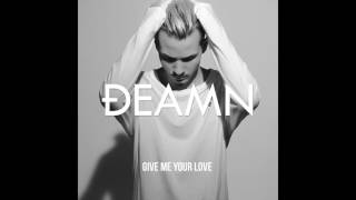 DEAMN - Give Me Your Love [Audio]