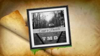 TMD-Doar o Poveste