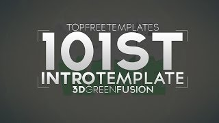 FREE Intro Template: 3D Green Fusion #101 w/ Tutorial