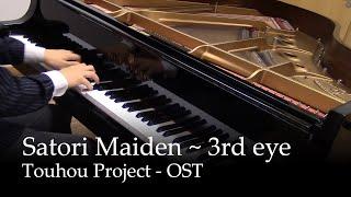 Satori Maiden ~ 3rd eye - Satori Komeiji's Theme - Touhou 11 [piano]