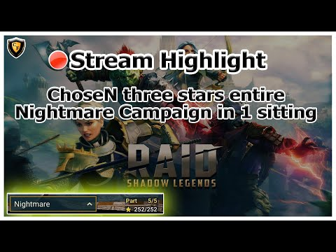 RAID Shadow Legends | Stream Highlight | ChoseN three stars entire Nightmare Campaign in 1 sitting