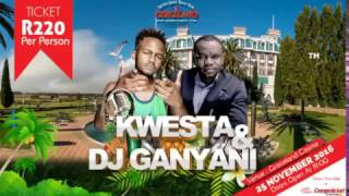 Kwesta And Dj Ganyani 25th November Graceland Casino