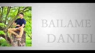 Daniel Zilleruelo | BAILAME | Video Lyrics/Letra |