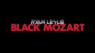 Ryan Leslie - #BlackMozart Teaser