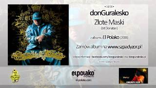 14. donGuralesko - Złote Maski (bit Donatan)