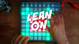 Major Lazer & DJ Snake - Lean On (feat. MØ) (Launchpad Version)