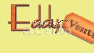Semba - Badoxa - Esse Miudo