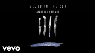 K.Flay - Blood In The Cut (Awoltalk Remix/Audio)