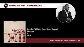 Brandon Williams (Feat. Jean Baylor)- Stronger (2014)