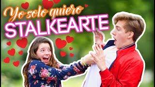 PARODIA MUSICAL: YO SOLO QUIERO STALKEARTE