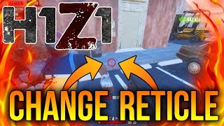 H1Z1 - How To Change First Person Shotgun Reticle! H1Z1 King of the Kill Tips (H1Z1 Tutorial)