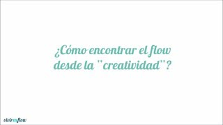 Fortaleza Personal: Creatividad