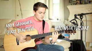 Crazy Beautiful - Andy Grammer (Acoustic Cover by Ian Grey)
