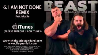 SUPERMOTIVATION-I AM NOT DONE REMIX by Rob Bailey  The Hustle Standard feat  Moxiie