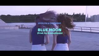 효린, 창모 (HYOLYN,CHANGMO) - BLUE MOON (Prod. GroovyRoom)ㅣWaackingㅣAnmi Choreography