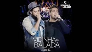 Henrique e Juliano - Vidinha de Balada (Audio)