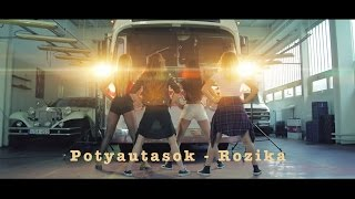 Potyautasok - Rozika (Official Music Video)