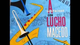 Sonora de Lucho Macedo - Chinita
