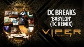 DC BREAKS - BABYLON (TC REMIX)