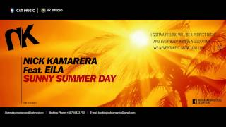 Nick Kamarera feat. EiLA - Sunny Summer Day (Lyric Video)