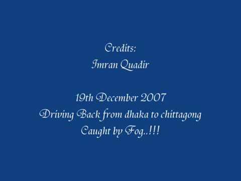 19th Dec 2007 – Dhaka Chittagong Highway
